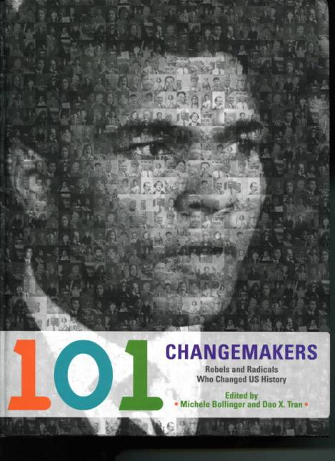 In 2012, Mary Beth Tinker was included in the book 101 Changemakers: Rebels and Radicals Who Changed US History. The book also included such notable American figures as Rosa Parks, Mark Twain, Albert Einstein and Muhammad Ali. [Photo used with permission of Haymarket Books]
